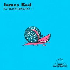 James Rod - Extraordinario [BOOB004]