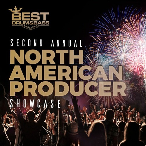 BEST DNB PODCAST: North American Producer Showcase 2020 Part 1+2 (03-07-2020)