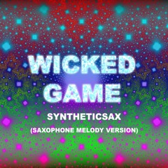 Wicked Game (Saxophone Version)