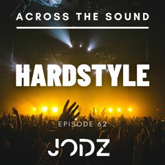 HARDSTYLE MIX / Across The Sound 062