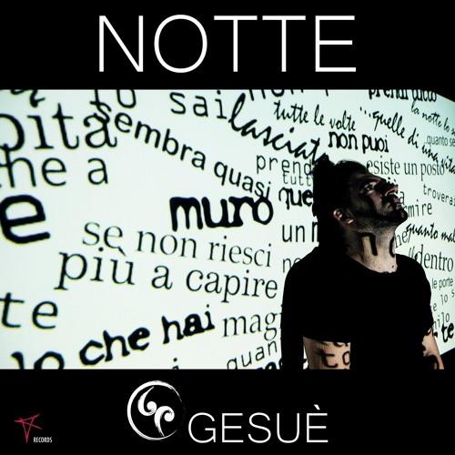 Gesuè - Notte