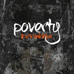 Poverty...The Grand Finale