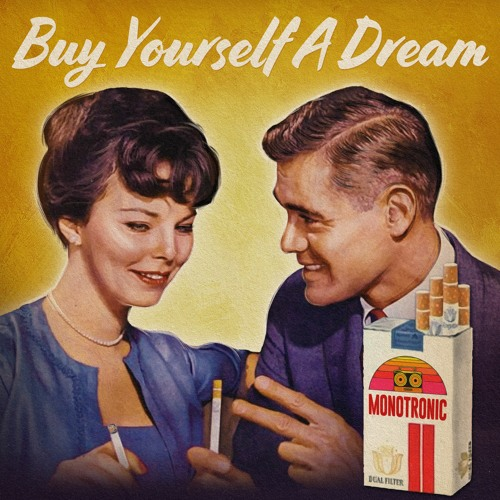 Buy Yourself a Dream