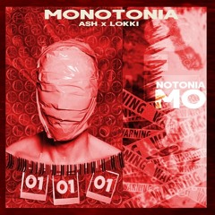 Ash - Monotonia (feat.Lokki)