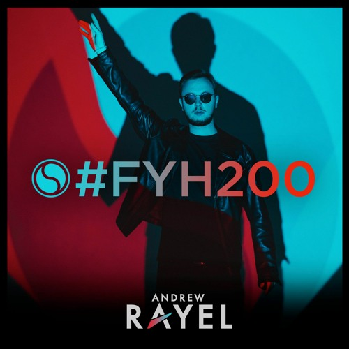 Andrew Rayel - Find Your Harmony Radioshow #200 Image
