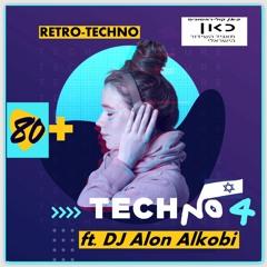 80+Plus #58 ft. DJ Alon Alkobi - Retro-Techno & Trance&Acid set #4