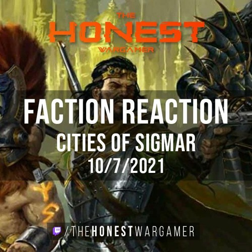 Age of Sigmar 3 Faction Reaction: Cities of Sigmar