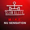M.I.K.E. - Nu Sensation (Damion Powell Remix)