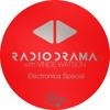 Radio Drama 29 | Electronica