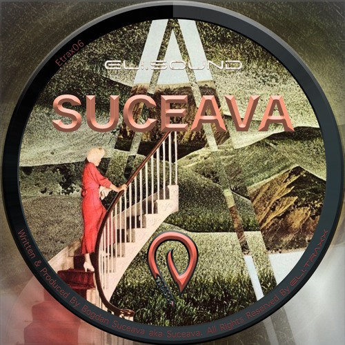 (etrax06) Eli.sound Presents: Suceava From United Kingdom