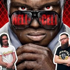 Ep45 - WWE Hell In A Cell 2021! Great Main Event With A Bad Finish?