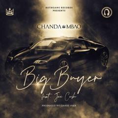 Big Buyer (ft. Jae Cash)
