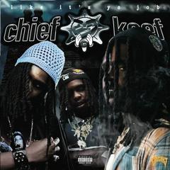 """Chief Keef — Like It's Yo Job (Three 6 Mafia """"Slob on My Knob"""" Remix)"""