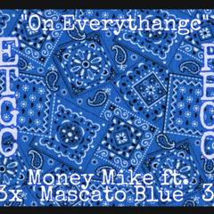 On Everything ft. Mascato Blue