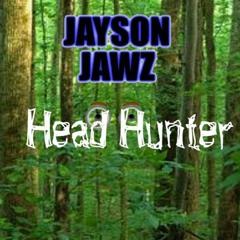 Head Hunter (Instrumenta,l Un-Mastered Demo