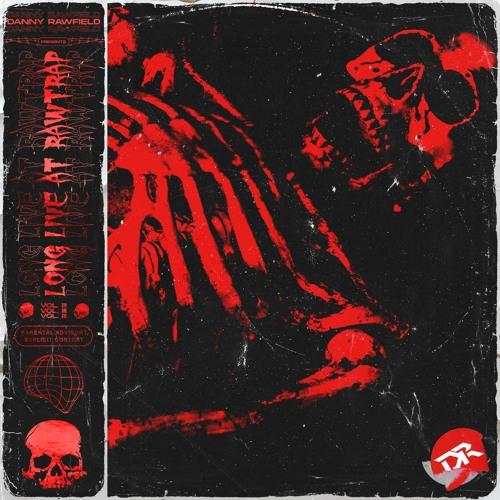 Warface, Titan - Chainsaw (Delete Vs. DANNY RAWFIELD RAWTRAP 2020 EDIT) [LLAR VOL III]