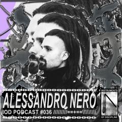 IOD PODCAST #036 // ALESSANDRO NERO(live)