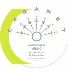 Mr. Ho Cabaret026 Level Shortkut EP