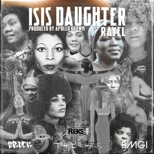 Reks - Isis Daughter (feat. Rayel) (prod. by Apollo Brown)