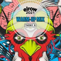 Elrow 2021 Warm-up Mix
