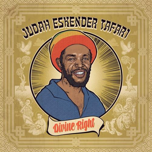 Judah Eskender Tafari - Divine Right [BRLP001LD]