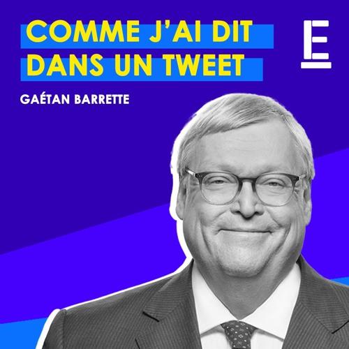"""""""Comme j'ai dit dans un tweet"""" - Entrevue avec Gaétan Barrette"""