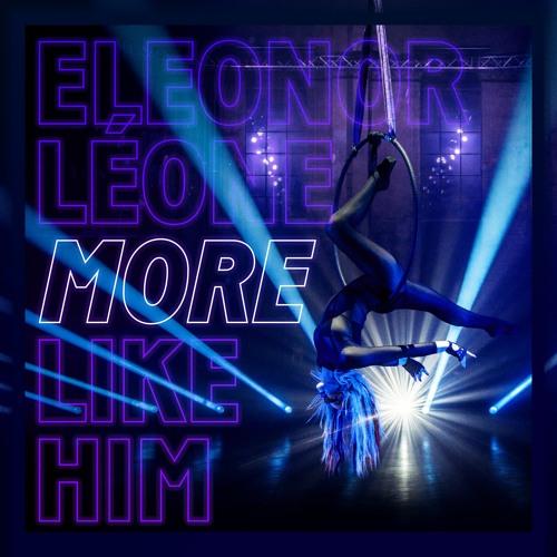 More Like Him - Eleonor Léone