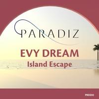 Evy Dream - Island Escape (preview)
