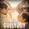Download Asli Gully Boy Mp3