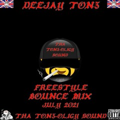 DEEJAY TON3 - FREESTYLE BOUNCE MIX JULY 2021