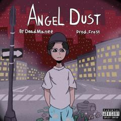ANGEL DUST [FROST]