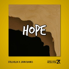 Hope (feat. Jxhn Banks & StillVillN)
