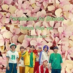 BTS (방탄소년단) - Permission To Dance (Remix By KERZ)