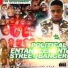 Latest Naija August 2020 - Political Entanglement Street banger mixtape