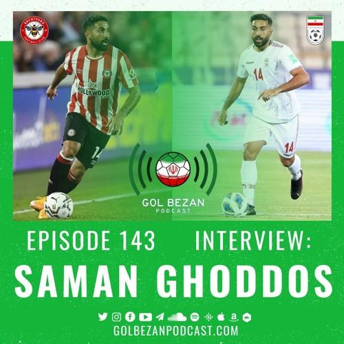 Interview: Saman Ghoddos | مصاحبه با سامان قدوس