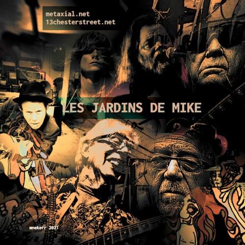 LES JARDINS DE MIKE : DIVERS 14 JUILLET 2021