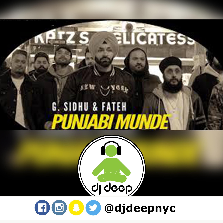 PUNJABI MUNDE (DJDeepNYC Remix)   G. Sidhu   Fateh   Latest Punjabi Songs 2020