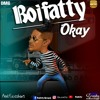 Boifatty - OK - [Prod By Flexzzbeatz]