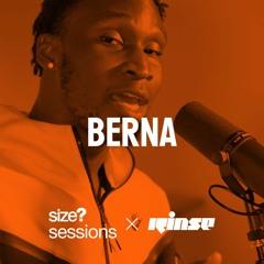 size? sessions: Berna