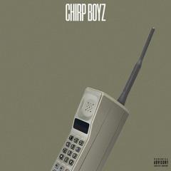 Chirp Boyz