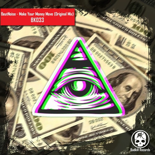 BK033 BeutNoise - Make Your Money Move (Original Mix) Image