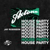 Axtone House Party: Jay Robinson