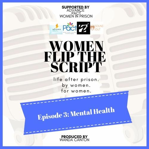 Episode 3 Mental Health