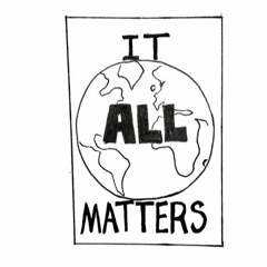 "Audio Companion: ""It All Matters"" (2/20/20)"