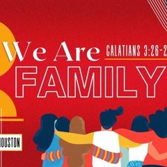 Sunday 8/1/2021: Minister Carol Houston - We Are Family Part 3