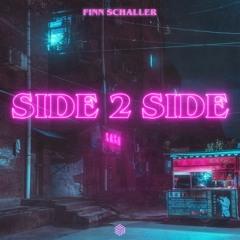 Finn Schaller - Side 2 Side