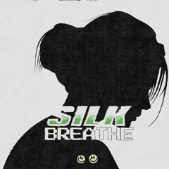 SILK - Breathe