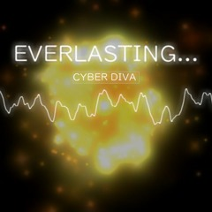 EVERLASTING... / CYBER DIVA [VOCALOID]