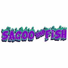SAGOO AND FISH - LUPA DIRI