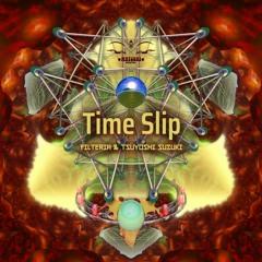 Filteria & Tsuyoshi Suzuki - Time Slip 2020